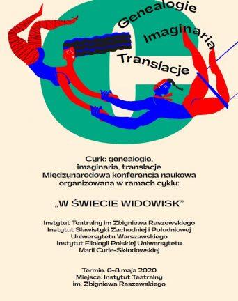 Cyrk. Genealogie, imaginaria, translacje 28-30.10.