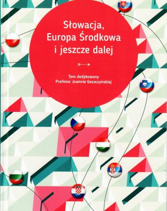 Słowacja, Europa Środkowa i jeszcze dalej