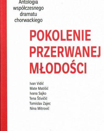 Antologia współczesnego dramatu chorwackiego